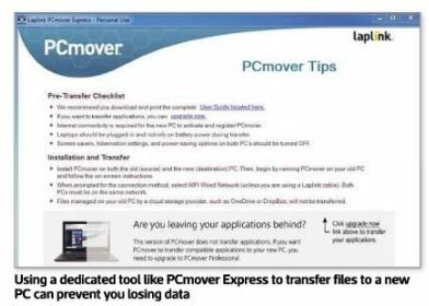 Using a dedicated tool like PCmover Express to transfer files to a new PC can prevent you losing data