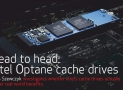 Head to head: Intel Optane cache drives