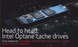 Head to head: Intel Optane cache drives