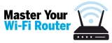 Master Your WiFi Router
